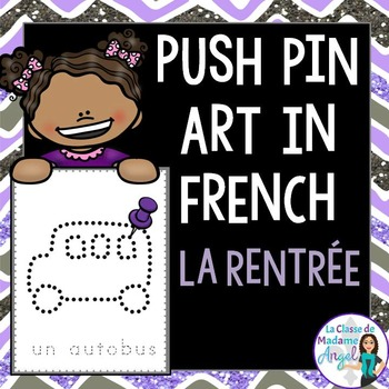 La rentrée:   Back to School Themed Pinning Pages in French