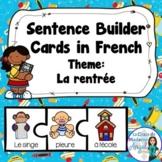La rentrée:  School Themed Sentence Builder Cards in French