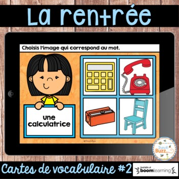 La rentrée - Vocabulaire #2 - French Back to School - BOOM cards