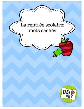 La rentrée scolaire : mots cachés / Back to School French Word Searches