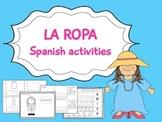 La ropa- Spanish Activities