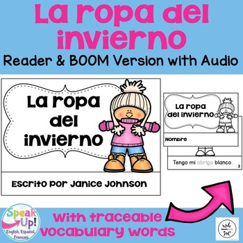 La ropa del invierno ~ Spanish Winter Clothing Reader + BOOM™ Version w Audio