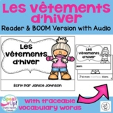 Les vêtements d'hiver ~ French Winter Clothing Reader + BOOM™ Version w Audio