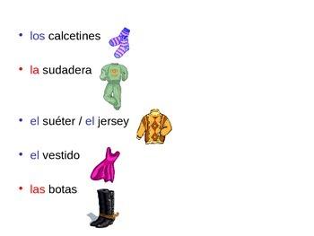 La ropa y los accesorios