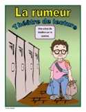 La rumeur (Back to School French Reader's Theatre)