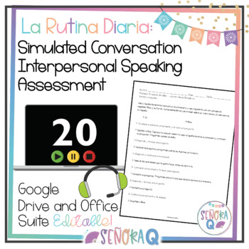 La rutina diaria: Simulated Conversation Speaking Test-Script & Student Outline