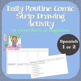 Daily Routine - Comic Strip Drawing Activity in Spanish