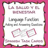 La salud / El bienestar - Spanish Task Cards: Asking & Answering Questions