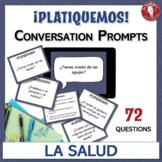 La salud / El bienestar - Spanish Speaking Task Cards: Conversation Prompts