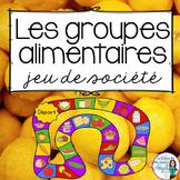 Alimentation:  The Four Food Groups Freebie in French (la santé)