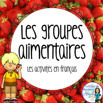 La santé:  The Four Food Groups Unit in French