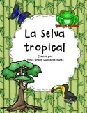 La selva tropical