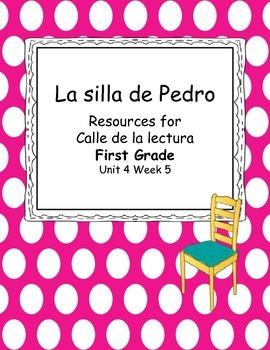 La silla de Pedro- Unit 4 Week 5