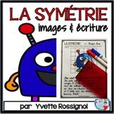 La symétrie! Activités amusantes (Images symétriques & écriture) French Symmetry