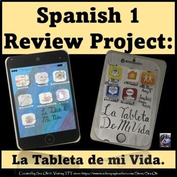 La tableta de Mi Vida/ My life's tablet-For Spanish Class