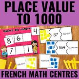 La valeur de position jusqu'à 1000 - Place Value to 1000 Centers French