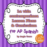 La vida contemporánea Lesson Plans and Curriculum for AP Spanish