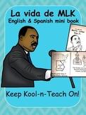 Martin Luther King / La vida MLK Jr. Bilingual book