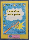 La vie d'une petite graine- FRENCH Work booklet- Grade 1 a