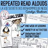 French Close Reading & Comprehension - La vie secrète des bonhommes de neige