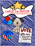 LaRue for Mayor - A Mini Book Study and Activities