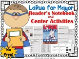 LaRue for Mayor {Book Study and Center Activities