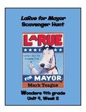 LaRue for Mayor Scavenger Hunt (4th grade Wonders; Unit 4 Week 2)