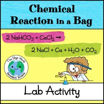 Lab Activity - Chemical Reaction in a Bag