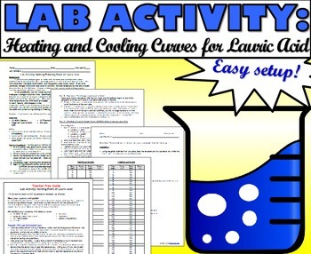 Lab Activity: Constructing Heating and Cooling Curves for Lauric Acid