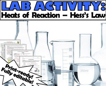 Lab Activity: Heats of Reactions (Hess' Law)