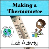 Lab Activity - Making a Thermometer to Measure Temperature