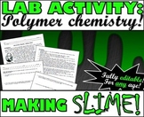 Lab Activity: Polymer Chemistry Lab - Making SLIME!