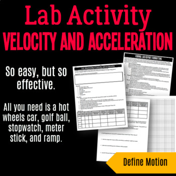 Lab Activity: Relationship of Velocity and Acceleration
