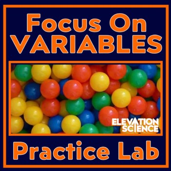 Lab Activity:  Easy Lab for Learning about Variables and Experimental Design