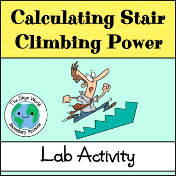 Lab - Calculating Stair Climbing Power
