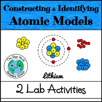 Lab - Constructing Atomic Models