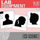 Lab Equipment CSI Science