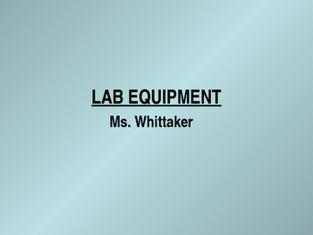 Lab Equipment Power Point