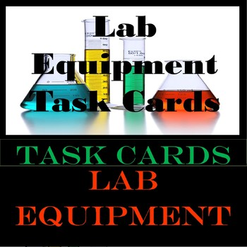 Lab Equipment Task Cards
