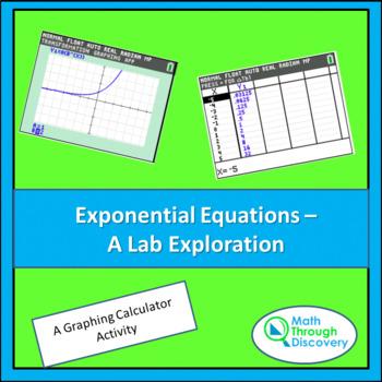Algebra:  Exponential Equations - A  Lab Exploration