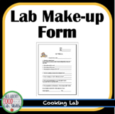 Lab Make-Up Sheet for A Cooking Lab