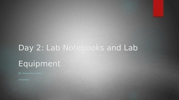 Lab Notebooks, Lab Equipment, Lab Safety