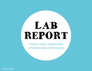 Lab Report Materials - Checklist, Rubric, Template, Example