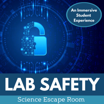 Lab Safety Escape Room
