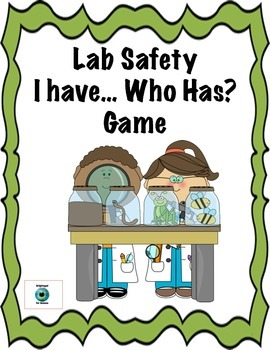 Lab Safety I Have...Who Has Game