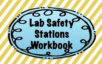 Lab Safety & Lab Equipment Stations Student Workbook {Interactive and Fun!}