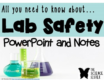 Lab Safety PowerPoint and Notes