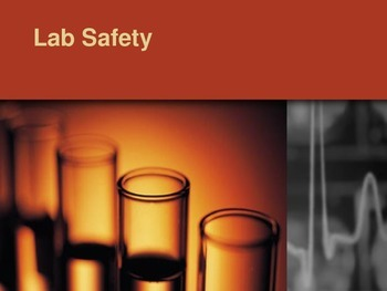 Lab Safety Presentation WITH Note Outline
