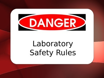 Lab Safety Rules - PPT only