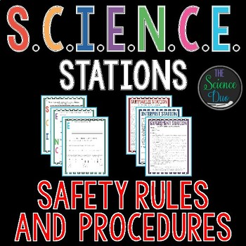 Science Lab Safety Rules and Procedures - S.C.I.E.N.C.E. Stations
